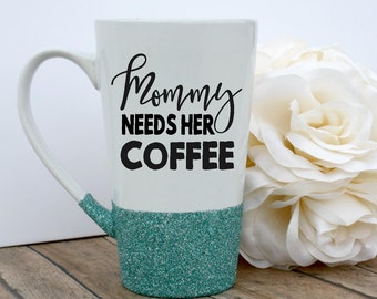 Quote Mug, Unique Coffee Mug, Glitter Mug, Mom Mug, Custom Glitter Mug, Glitter Dipped Mug, Gitter Dipped, Quote Mug