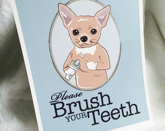 Brush Your Teeth Tan Chihuahua - 8x10 Eco-friendly Print
