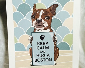 Keep Calm Brown Boston Terrier - Brindled - with Scaled Background - 7x9 Eco-friendly Print