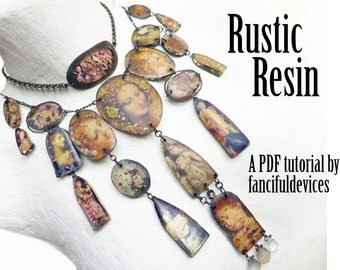 Rustic Resin: a PDF Tutorial/ ebook by fancifuldevices