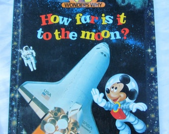 """Walt Disney Mickey Mouse """"How far to the Moon"""" Book 1992 Special Edition  Mickey Rare Collectible Wonder Why Educational"""