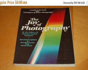 SALE....... The JOY of PHOTOGRAPHY - A Guide to the Tools and Techniques of Better Photography - Vintage Softcover Book