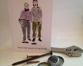 You're the Lance to my Andy Bromance greeting card - The Detectorists