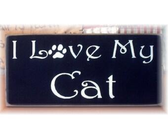 I love my cat primitive wood sign