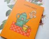 vintage cookbook * Coffee and Bakery * 1970's Party Book * Hostess and Guests * Colorful Retro 1970's Coffee Book * California