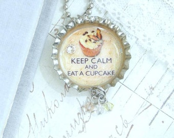 Keep Calm And Eat A Cupcake Necklace Cupcake Pendant Dessert Necklace Baker Gift Bottle Cap Necklace