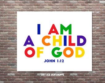Christian Wall Art, John 1:12, INSTANT DOWNLOAD, Children's Scripture Art,Kid's Bible Verse, I Am A Child Of God,Bible Study Art
