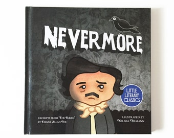 Nevermore hardcover childrens picture book abridged Little Literary Classics Edgar Allan Poe The Raven poem 8.5 by 8.5 inches illustrated