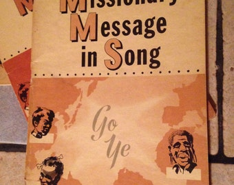 3 Copies of The Missionary Message in Song Chorus Book