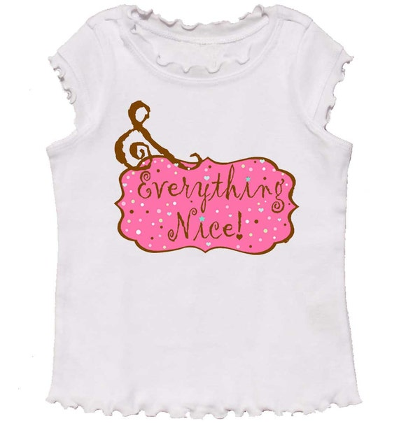 Girl T shirt And Everything Nice girl sibling shirt by Mumsy Goose Older Sister shirt