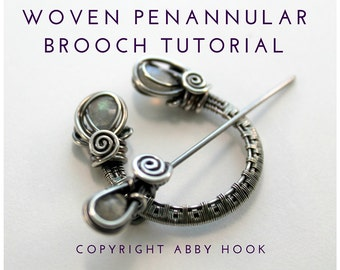 Woven Penannular Brooch, Wire Jewelry Tutorial, PDF File instant download