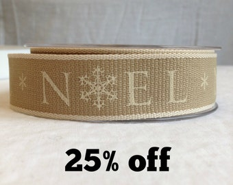 SALE 25% OFF - Christmas 'Noel' Ribbon - 25mm - 3 metre length - Beige and Cream