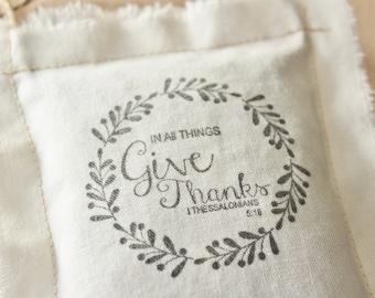 Give Thanks Scripture Ornament Sachet, 1 Thessalonians 5:18 Bible Verse, Thanksgiving Hostess Gift