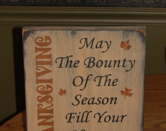Thanksgiving Primitive Wood Sign - Home Decor - Wall Decor