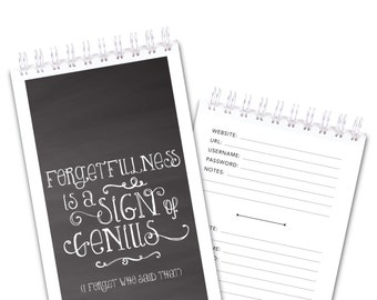 ALL NEW Password Keeper Journal Log Book - Chalkboard Style - Forgetfulness is a Sign of Genius