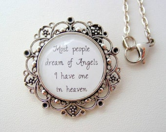 Memorial Piece Most People Dream Of Angels I Have One In Heaven Floral Filigree Necklace or Key Chain Memorial Jewelry