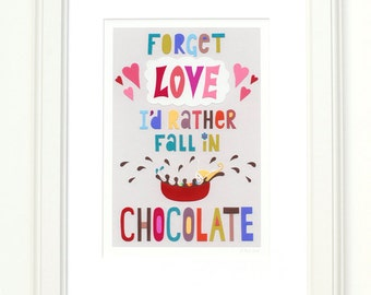 CHOCOLATE QUOTE - archival art print - A4