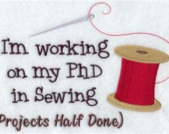 SEWING PhD Ebroidery on Ladies'  Tee or Sweatshirt