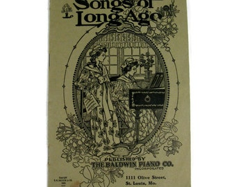 "Antique music book ""Songs of Long Ago"" from 1905 Baldwin Piano Co"