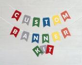Custom Banner Kits Felt Laser Cut Banners - Party Colors
