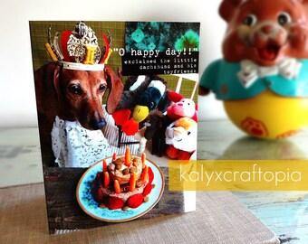 O happy day Doxie Birthday Card