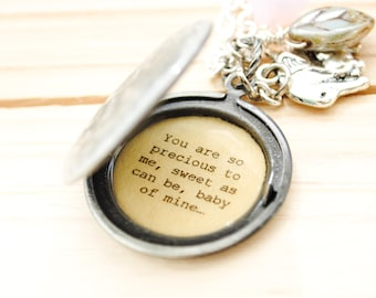 You are so precious to me, sweet as can be, baby of mine - Baby of Mine - Daughter Gift, Daughter locket, Graduation Gift, Push Present