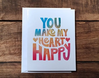 Greeting Card - You Make My Heart Happy