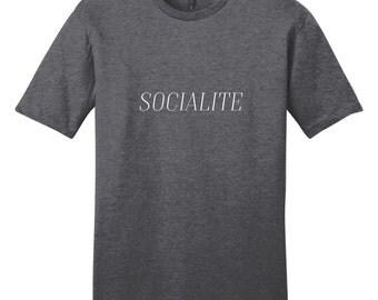 Socialite - Funny T-Shirt