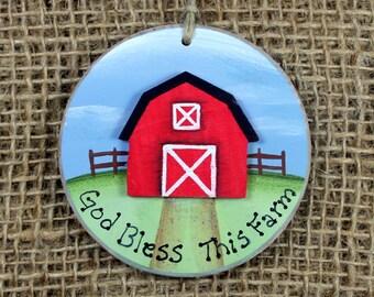 Farm Ornament~ Barn Ornament~ God Bless This Farm