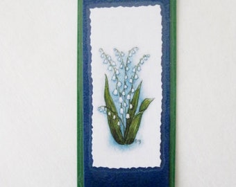 Bookmark LILY of the Valley- Hand made from artist Original Watercolor Print -Flower- Laminated
