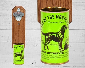 Labrador Retriever Wall Mounted Bottle Opener with Vintage Beer Can of the Month Cap Catcher
