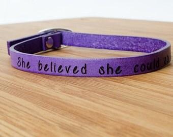 She Believed She Could So She Did Custom Skinny Adjustable Leather Bracelet