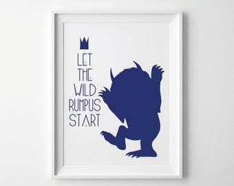 Wild Thing Print , Let the Wild Rumpus Start Print , Wild Things Poster Print