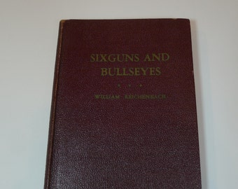 Vintage Sixguns and Bullseyes Book 1936