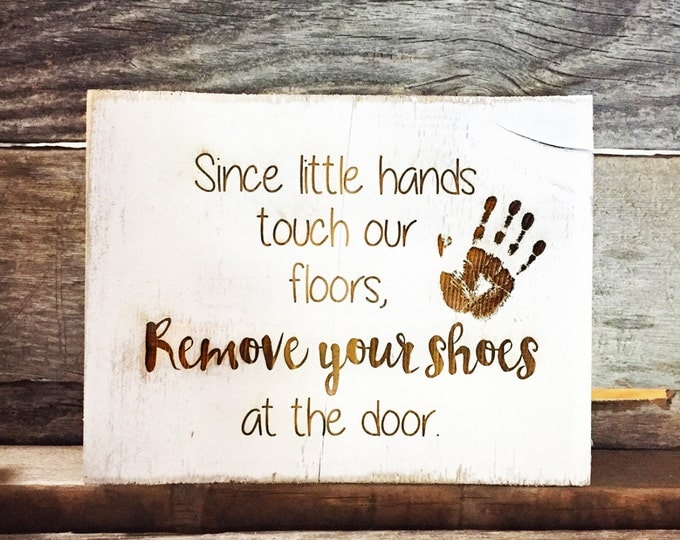 Rustic Barnwood Remove your Shoes Signs