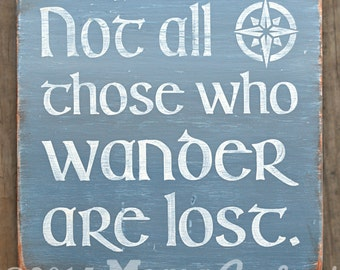 Not All Those Who Wander Are Lost, Wood Wall Art
