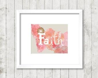 Faith 8 x 10 Art Print