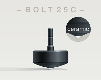 BOLT 25C Spin Top with ceramic tip