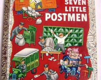 """Little Golden Book First Addition  """"A"""" edition-""""Seven Little Postmen"""" #194"""