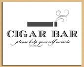 Printable Wedding Sign - Cigar Bar Sign, Wedding and Event Signage -  Instant Download