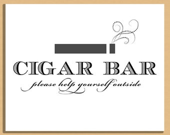 Printable Wedding Sign - Cigar Bar Sign, Wedding and Event Signage -  Instant Download