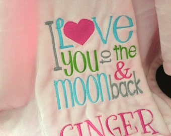 I Love You To The Moon and Back -  Custom Embroidered Sofa Blanket