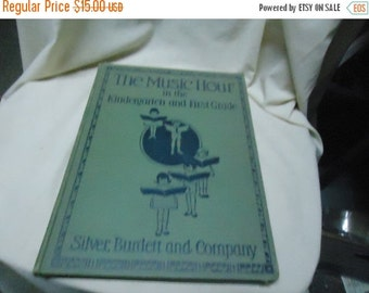 Independence Day Sale Vintage 1929 The Music Hour in the Kindergarten and First Grade Hardback, Silver, Burdett and Company, collectable, mu