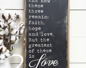 1 CORINTHIANS 13:13 Faith Hope Love The Greatest of These Is LOVE Farmhouse Style Decor Scripture Wall Rustic Retro Shabby