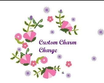 Custom Charm Charge.