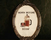 Inappropriate cross stitch, death before decaf funny cross stitch, humorous saying, adult cross stitch, subversive cross stitch, pink skull
