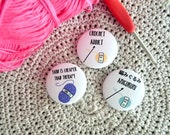Crochet and yarn badges, set of 3, english sentences, crocheters pinback buttons