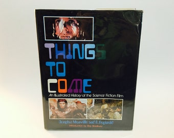 Vintage Guide Book Things To Come: An Illustrated History of the Science Fiction Film by Douglas Menville & R. Reginald 1977 Hardcover