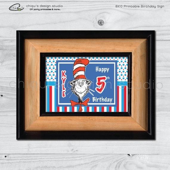 Dr. Seuss Cat In The Hat - 8X10 Printable Birthday Sign - Chiqui's Design Studio