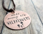Wildflowers Necklace - Boho Pendant - Hippie Necklace - Hand Stamped Jewelry - Walk Among the Wildflowers - Boho Jewelry